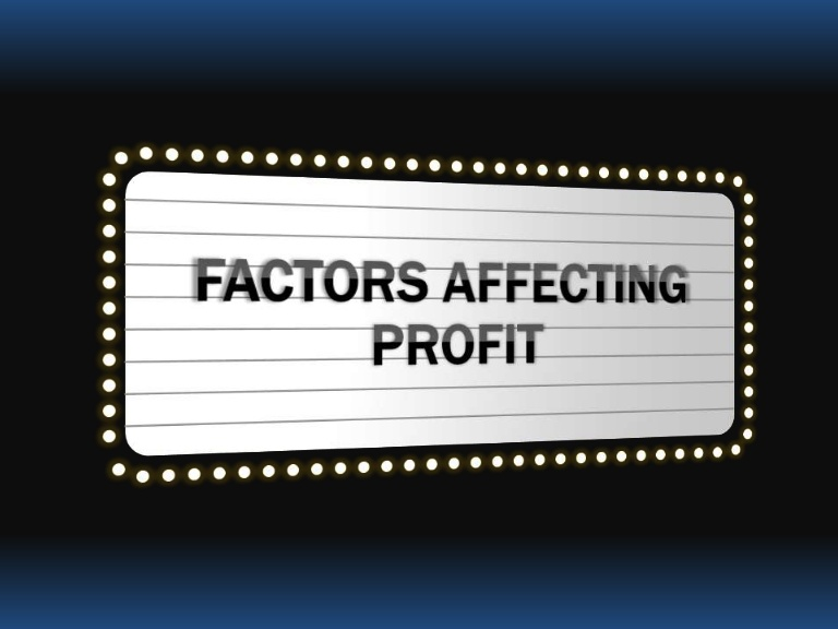 Learning About the Factors That Affect Profit and Revenue Growth
